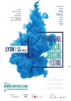 Be part of the 2nd International Social Housing Festival in Lyon, 4-8 June 2019