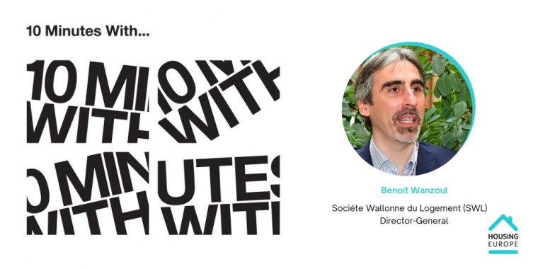 10 minutes with... Benoit Wanzoul, Director-General of the Walloon Housing Company (SWL)