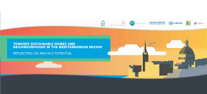 Towards Sustainable Homes and Neighbourhoods in the Mediterranean Region: Reflecting on Malta's potential