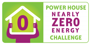 The POWER HOUSE nearly-Zero Energy Challenge!