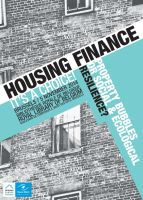 Housing Finance: Property Bubbles or Social & Ecological Resilience?